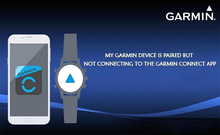 Garmin not paired with Garmin Connect app